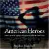 American Heroes - Stephen Mansfield