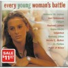 Every Young Woman's Battle - CCM