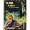 GALAXY NOVEL #23 David Reed MURDER IN SPACE