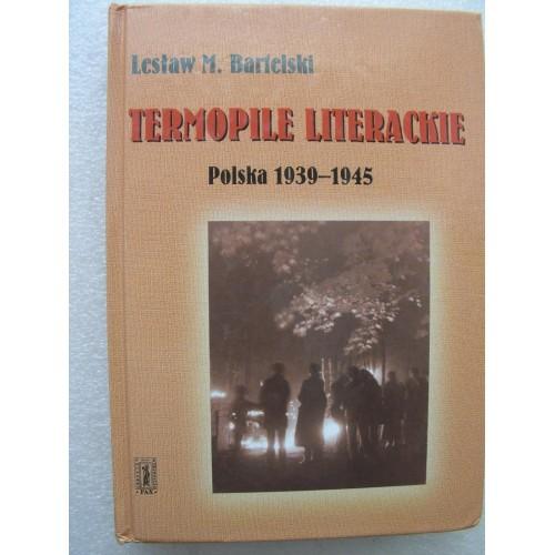 Termopile literackie Polska 1939-1945.