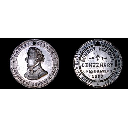 1880 Robert Raikes Sunday School Centenary Celebration Medal - Holed