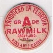 FL Groveland Milk Bottle Cap Name/Subject: Kinlaw's Dairy Raw Milk~147
