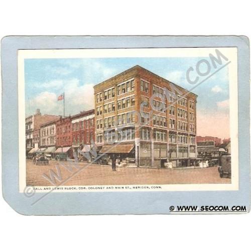 CT Meriden Postcard Hall &Lewis Block Cor Coloney & Main St Street Scene I~1321