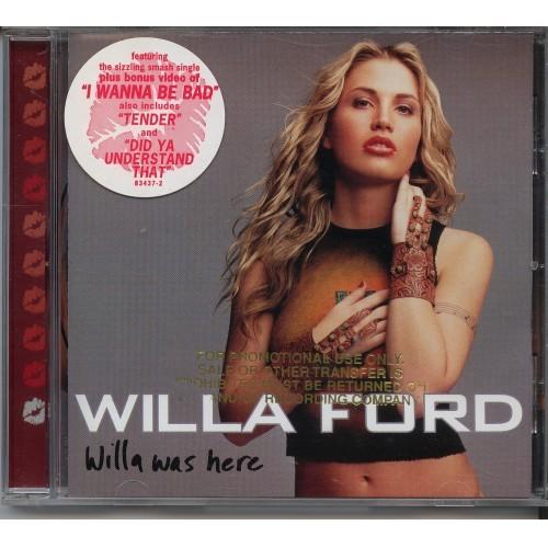 "Willa Ford - ""Willa Was Here"" - CD"