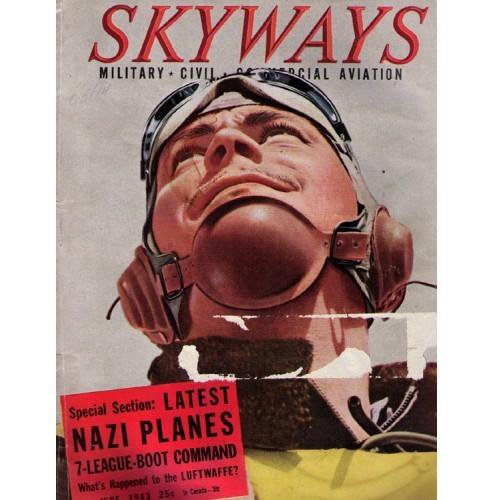 SKYWAYS Vintage Aviation Magazine - June 1943