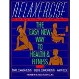 Relaxercise Health Fitness Zemach Bersin Reese SC