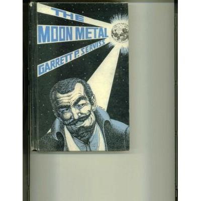Garrett P Serviss The Moon Metal