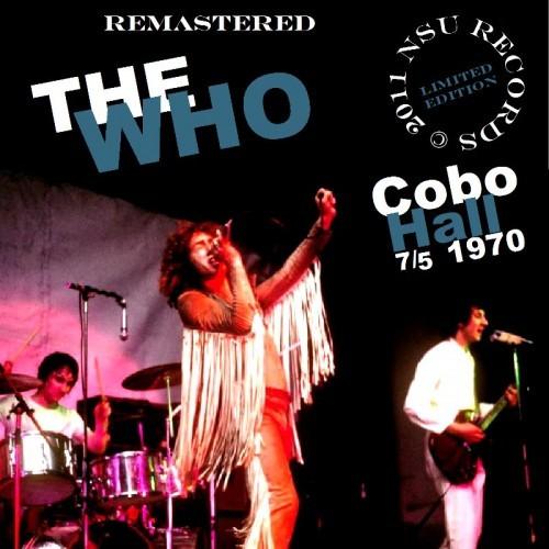 "THE WHO LIVE DETROIT MICHIGAN ""COBO HALL"" 7-5-1970 LTD 2CD"