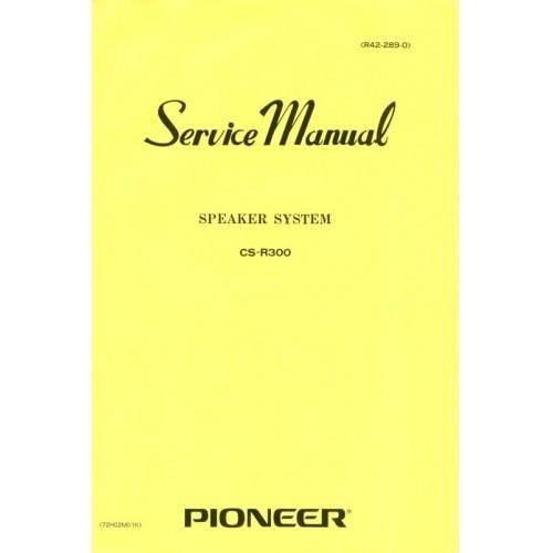 Pioneer CS-R300 Speaker Service Manual