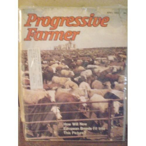 VINTAGE MAGAZINE:  PROGRESSIVE FARMER APRIL 1974 / SURFACE, EDGE AND SPINE WEAR