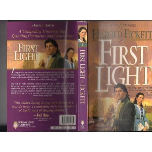 First Light (Of Saints & Sinners, Book 1) By: Harold Fickett paperback 1993