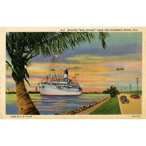 Linen Postcard. Bidding Bon Voyage from the Causeway, Miami, Fla.