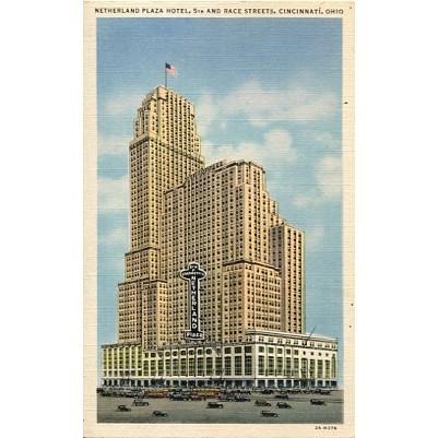 Linen Postcard. Netherland Plaza Hotel, 5th and Race Streets, Cincinnati, Ohio