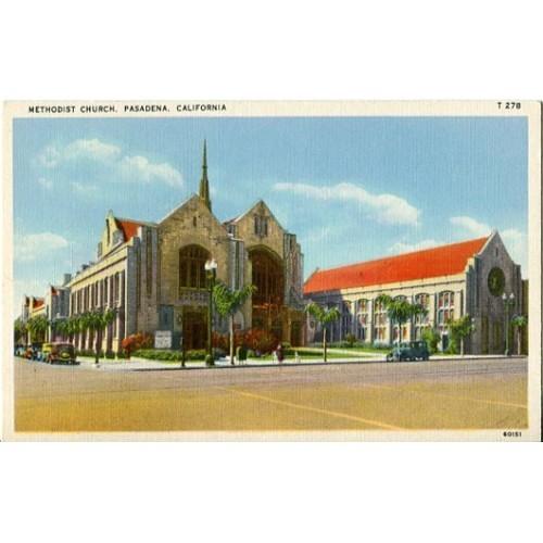 Linen Postcard. Methodist Church, Pasadena, California