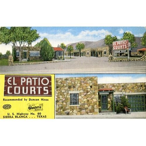 Linen Postcard. El Patio Courts, U.S. Highway No. 80, Sierra Blanca...Texas