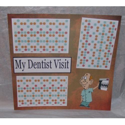 """My Dentist Visit""- Premade Scrapbook Page 12x12"
