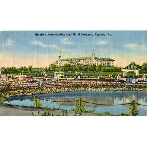 Linen Postcard. Hershey Rose Garden and Hotel Hershey, Hershey, Pa.