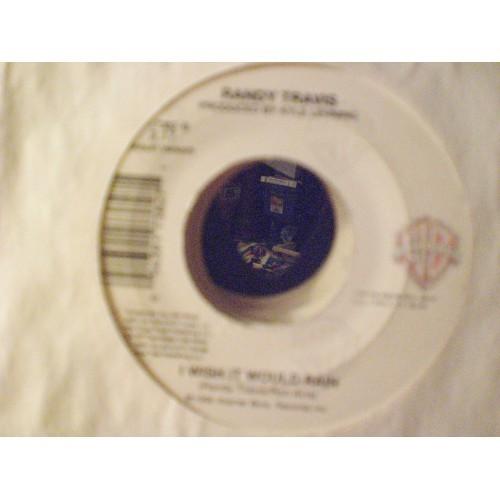 45 RPM: #619.. RANDY TRAVIS - I WISH IT WOULD RAIN & PRICE TO PAY / WB 17382 ..