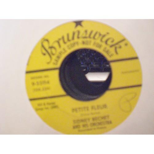 45 RPM: #1329.. SIDNEY BECHET - PETITE FLEUR & LES OIGNONS / BRUNSWICK PROMO 9-5