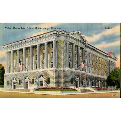 Linen Postcard. United States Post Office, Montgomery, Alabama