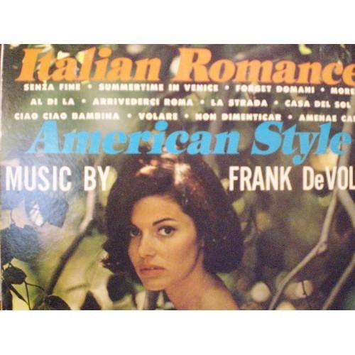 33 RPM: #524.. FRANK DeVOL - ITALIAN ROMANCE .. AMERICAN STYLE / ABC PARAMOUNT