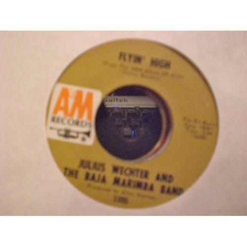 45 RPM NORXO: #46 JULIUS WECHTER and THE BAJA MARIMBA BAND - FLYIN' HIGH & LES B