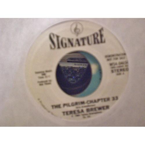 45 RPM: #1901.. TERESA BREWER - SCHOOL DAYS & THE PILGRIM-CHAPTER 33 / SIGNATURE