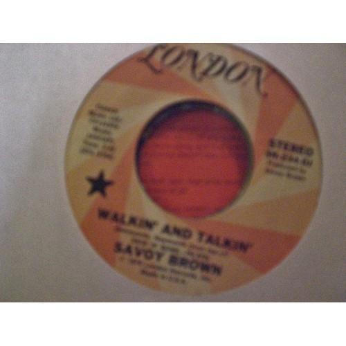 45 RPM: #2007.. SAVOY BROWN - WALKIN' AND TALKIN' (MONO & STEREO)  LONDON PROMO