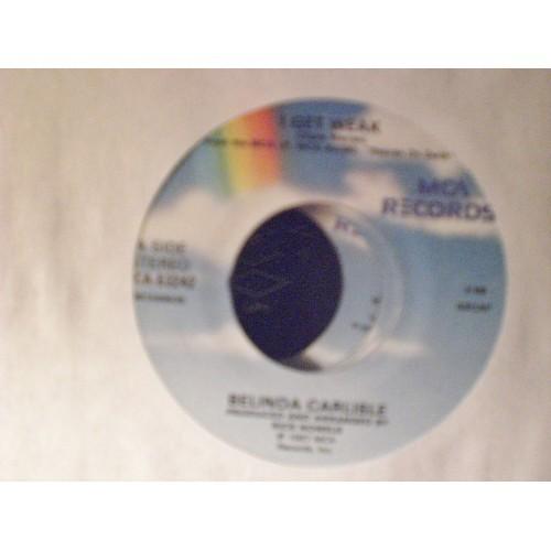 45 RPM: #2412.. BELINDA CARLISLE - I GET WEAK & SHOULD I LET YOU IN / MCA 53242