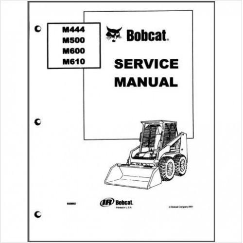 Bobcat M444 M500 M600 M610 Skid Steer Loader Service Repair Workshop Manual CD