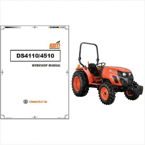 Kioti DS4110 DS4510 Tractor Repair Service Workshop Manual CD .. Daedong DS 4110