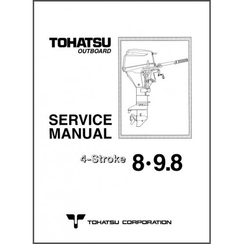 Tohatsu MFS 8A 9.8A Outboard Motor Service Repair Manual