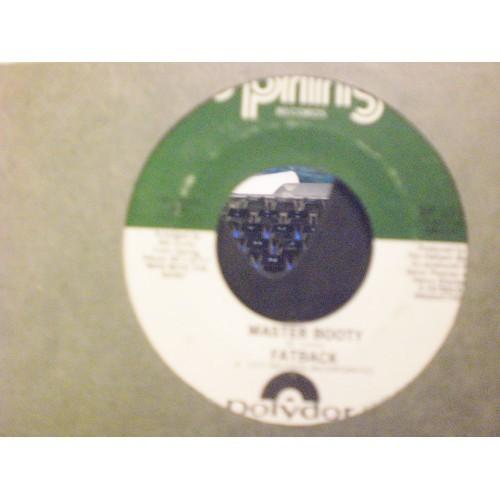 45 RPM R&B: #4055.. FATBACK - MASTER BOOTY & ZODIAC MAN / SPRING 177 / VG/VG+