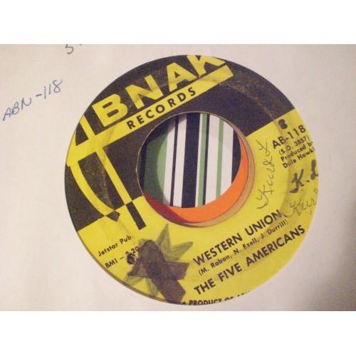 45 RPM: #4177.. FIVE AMERICANS - WESTERN UNION / ABNAK AB 116 / VG/VG+