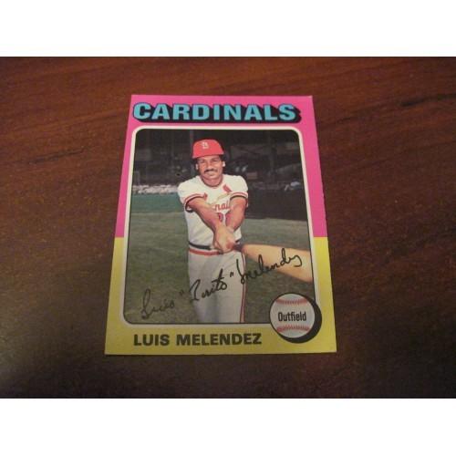 1975 Baseball Card 353 Luis Melendez St Saint Louis Cardinals Hi Grade Beauty