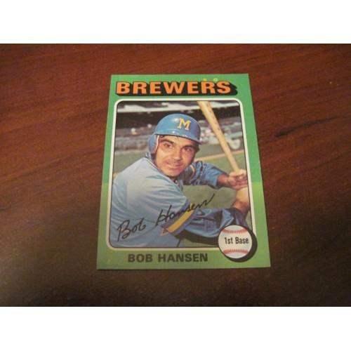 1975 Baseball Card 508 Bob Hansen University Massachusetts Milwaukee Brewers