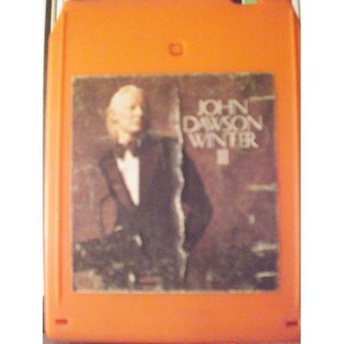 USED 8 TRACK: #1295.. JOHN DAWSON WINTER III / BLUE SKY PZA 33292