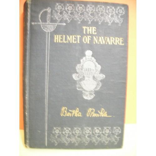 1901 THE HELMET OF NAVARRE-BY BERTA RUNKLE--100+ YEARS OLD!!
