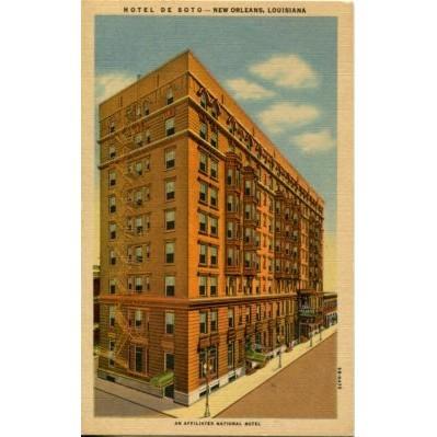 Linen Postcard. Hotel De Soto - New Orleans, Louisiana