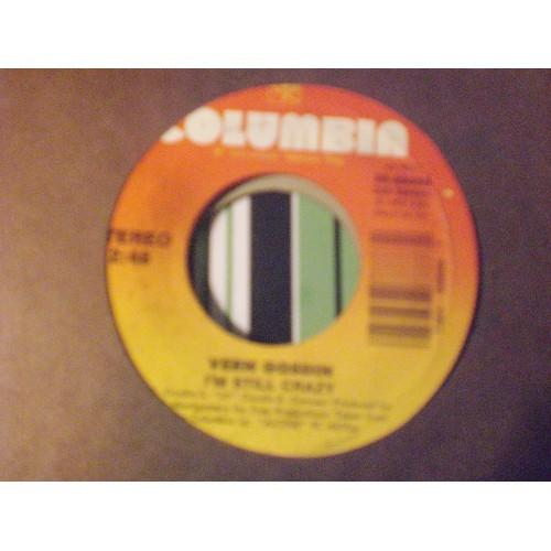 45 RPM: #4763.. VERN GOSDIN - I'M STILL CRAZY & PARADISE '83 / COLUMBIA 38-68888