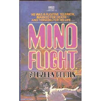 GOLDIN Stephen MINDFLIGHT 1st Edition