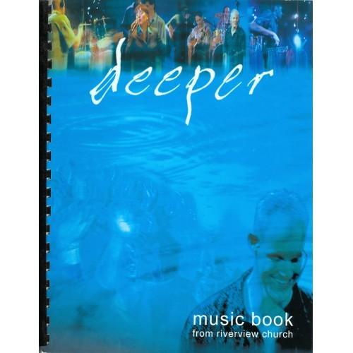 Music Book: Deeper - Riverview Australia