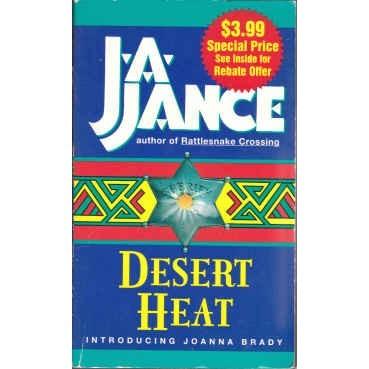JANCE J. A. Desert Heat 1st Joanna BRADY
