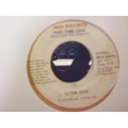 45 RPM: #6033.. E;TON JOHN - PART TIME LOVE & I CRY AT NIGHT / MCA 40973  VG/VG+