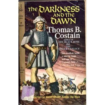 COSTAIN Thomas DARKNESS & THE DAWN Attila the Hun