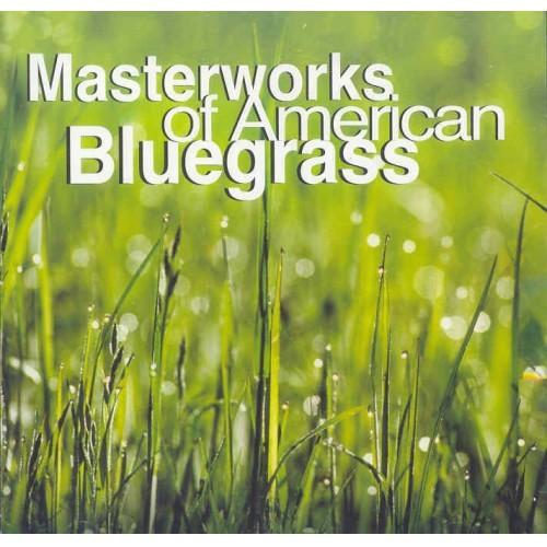 Masterworks of  American Bluegrass
