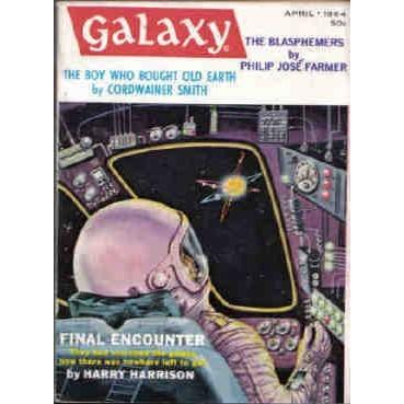 GALAXY 1964/ 4 Phil J Farmer,Cordwainer Smith