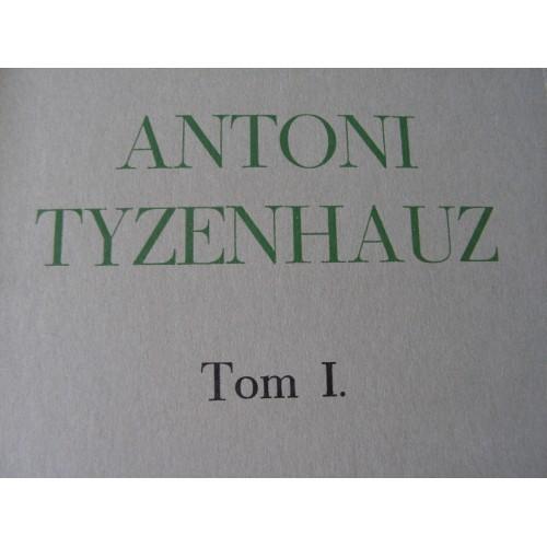 Antoni Tyzenhauz. Tom I. Koscialkowski. (Polish, Londyn 1970, 686 stron)