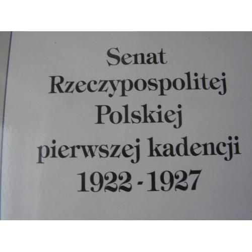 Senat Rzeczypospolitej Polskiej pierwszej kadencji 1922-1927. (Polish)