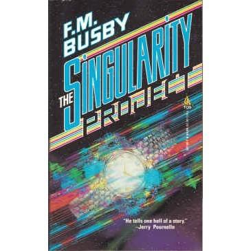 BUSBY F. M. Singularity Project 1st PB NEW
